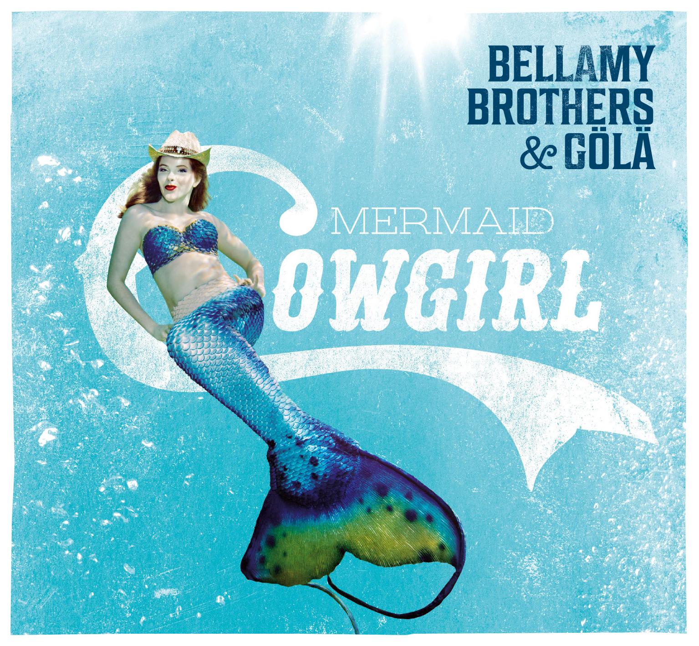 Beallamy Brothers & Gölä 'Marimaid Cowgirl